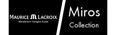 Maurice Lacroix Miros Watches